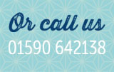 Call us on 01590 642138